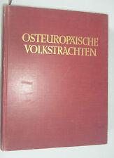 Osteuropäische Volkstrachten ~ in Schnitt und Farbe  von Max Tilke 1925