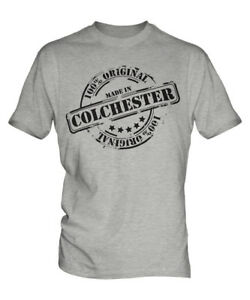 MADE IN COLCHESTER MENS T-SHIRT GIFT CHRISTMAS BIRTHDAY 18TH 30TH 40TH 50TH 60TH