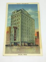 Postcard TX Dallas Hotel Whitmore Vintage Linen / UnPosted/ Yellowing