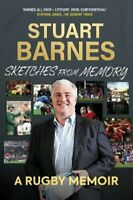 Sketches From Memory A Rugby Memoir by Stuart Barnes 9781909715714   Brand New