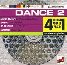 DANCE 2 - SISTER QUEEN - GUSTO - 20 FINGERS - SCOOTER - CD ALBUM 4 TITRES 1997