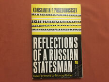 Reflections of a Russian Statesman - Pobedonostsev -1968- 19th c. Czarist Russia
