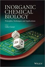 Inorganic Chemical Biology: Principles, Techniques and Applications, Gasser+=