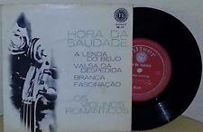 "OS VIOLINOS ROMANTICOS HORA DA SAUDADE BRAZILIAN 7"" EP PICTURE SLEEVE SAMBA"