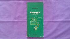 Guide Vert Michelin « Auvergne Bourbonnais» 1976 Bon Etat