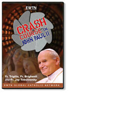 A CRASH COURSE IN JOHN PAUL II: AN EWTN 4-DISC DVD