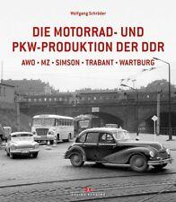 Die Motorrad und Pkw-Produktion der DDR AWO MZ Simson Trabant Wartburg Buch NEU