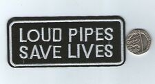 Loud Pipes Save Lives Biker Iron Sew On Patch Motorcyle Motorbike UK Seller
