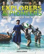 The Top Ten Explorers & Pioneers That Changed the World-ExLibrary