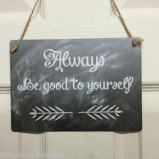 Toujours Être bon pour vous-même Inspirant Citation Plaque-Tableau noir mural SIGNE Cadeau