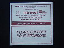 INTRAVEL BRICE AVE MOOROOLBARK 7271177 BOWLS CLUB INC COASTER
