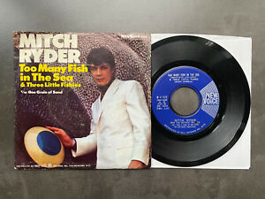 """7"""" Mitch Ryder - Too Many Fish In The Sea - US New Voice w/ Pic"""