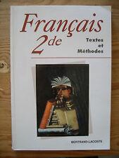 Français 2de : Textes et méthodes - Bertrand-Lacoste
