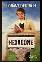 Livre HEXAGONE de Lorant Deutsch éditions MICHEL LAFON Histoire de France