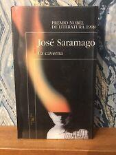 La Caverna - Jose Saramago / Premio Nobel De Literatura 1998 / Alfaguara