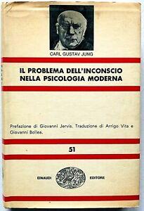 Jung Il problema dell'inconscio nella psicologia moderna Einaudi NUE 1964 1a ed