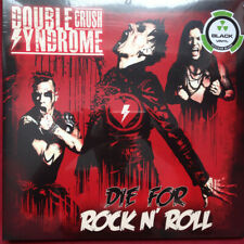 Double Crush Syndrome ‎– Die For Rock N' Roll