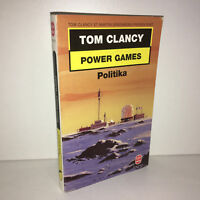 Tom Clancy POWER GAMES : POLITIKA le livre de poche n° 17157 LDP de 2000 -CD35C