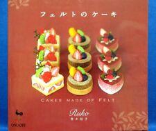 CAKES MADE of FELT /Japanese Handmade Felt Craft Pattern Book