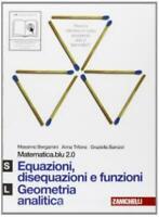Matematica.blu 2.0 VOLUME SL, equazioni... Zanichelli, Bergamini, 9788808500342