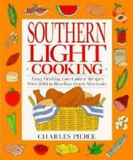 Southern Light Cooking Easy Healthy Low Calorie Recipes from Bbq to Bourbon Peac