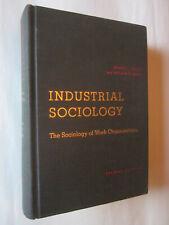 Industrial Sociology: The Sociology of Work Organizations by Delbert Miller good