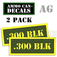 300 BLK Ammo Can Box Decal Sticker bullet ARMY Gun safety Hunting 2 pack AG