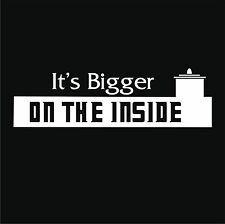 It's Bigger on the Inside Doctor Who White Vinyl decal sticker BGP