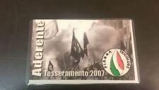 TESSERA ADERENTE MOVIMENTO SOCIALE FIAMMA TRICOLORE 2007 - PARMA