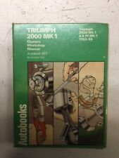 Triumph 2000,2500 MK1 63-69 Workshop Manual Brand New..... book number 985