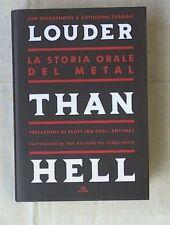 Louder than Hell. La storia orale del metal (rilegato) di Jon Wiederhorn, Kather