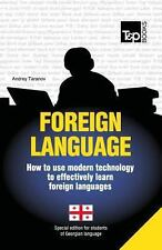 Foreign Language - How to Use Modern Technology to Effectively Learn Foreign Lan
