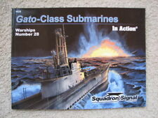 Squadron Signal Gato Class Submarines In Action No. 28 4028 WWII World War II