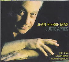 JEAN PIERRE MAS  CD JUSTE APRES