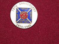 VINTAGE PIN PINBACK 1910-1985 RENSSELAER FIRE DEPT YANKEE DOODLE 75th ANNIVERSAY