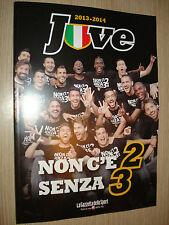 LIBRO BOOK FC JUVENTUS CAMPIONE D'ITALIA 2013/2014 NON C'E' 2 SENZA 3 JUVE