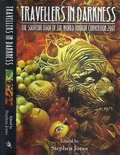 Stephen Jones - Travellers in Darkness - Horror Convention 2007 - Signed 1st/1st
