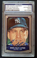 1989 Pacific ENOS SLAUGHTER Auto PSA/DNA Certified Signed Yankees Blue Autograph
