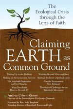 Claiming Earth as Common Ground: The Ecological Cr