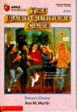 Stacey's Choice (Baby-Sitters Club, 58) by Martin, Ann M.