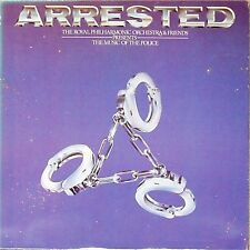 THE ROYAL PHILHARMONIC ORCHESTRA 'ARRESTED - THE MUSIC OF THE POLICE' UK LP