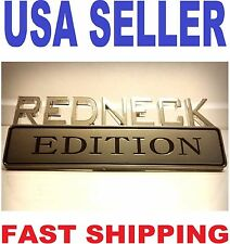 REDNECK EDITION emblem car Semi cab tractor BADGE TRUCK logo side ORNAMENT sign