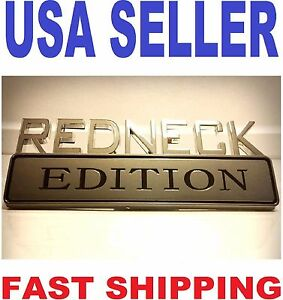 REDNECK EDITION emblem car Semi cab tractor BADGE TRUCK logo side ORNAMENT sign