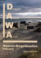 Bildband Heeresregelbauten - Band 2 (Harry Lippmann)