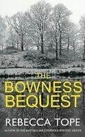 The Bowness Bequest el Lago District Misterio Tapa Dura Libro Rebecca Tope