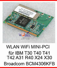 WLAN WiFi BCM4306KFB LAN IBM THINKPAD T30 T40 T41 T42 A31 R40 DELL LATITUDE C400