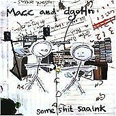 Macc & Dgohn - Some Shit Saaink (2010)