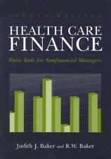 Healthcare Finance: Basic Tools for Non-Financial Managers (Health Care Finance