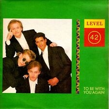 """7"""" - LEVEL 42 - TO BE WITH YOU AGAIN (UK FUNK POP) NUEVO/MINT STOCK STORE COPY"""
