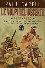 Le volpi del deserto 1941/1943- P.CARRELL, 2000 Rizzoli editore - ST233